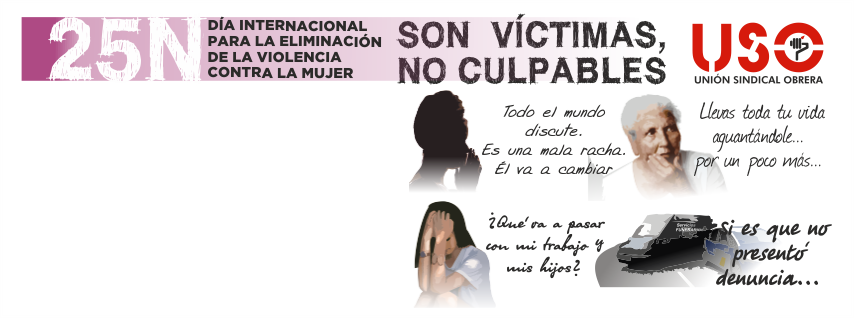 """25-N """"SON VÍCTIMAS, NO CULPABLES"""""""