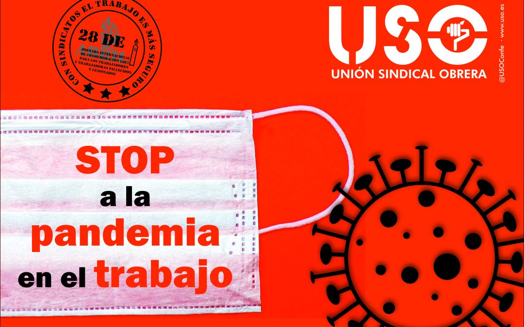 """USO lanza la campaña """"Stop pandemia en el trabajo"""" en el Día Internacional de la Seguridad y la Salud en el Trabajo"""