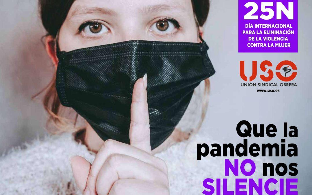 25N: Condenemos la violencia de género. Que la pandemia no nos silencie